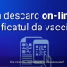 Persoanele vaccinate împotriva COVID-19 pot verifica on-line și descărca certificatul de vaccinare
